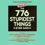 More of the 776 Stupidest Things Ever Said (Unabridged) audiobook download