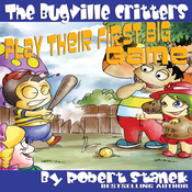The Bugville Critters Play Their First Big Game: Buster Bee's Adventures Series #7 (Unabridged) audiobook download