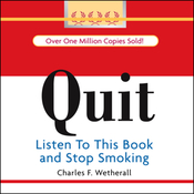 QUIT: Listen to this Book and Stop Smoking (Unabridged) audiobook download