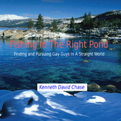 Fishing in the Right Pond: Finding and Pursuing Gay Guys in a Straight World (Unabridged) audiobook download