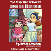 The Bugville Critters Compete in the Big Spelling Bee: Lass Ladybug's Adventures, Book 8 (Unabridged) audiobook download