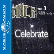 Celebrate: Jesus Down to Earth: Kidz Rock Series (Unabridged) audiobook download