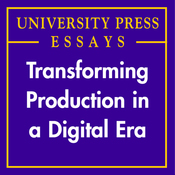 Transforming Production in a Digital Era: University Press Essays (Unabridged) audiobook download