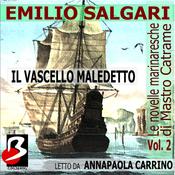Le Novelle Marinaresche [The Sailor's Tales] Vol. 02: Il Vascello Maledetto (Unabridged) audiobook download