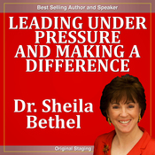 Leading Under Pressure and Making a Difference audiobook download