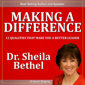 Making a Difference: 12 Qualities that Make You a Better Leader audiobook download