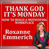 Thank God It's Monday: How to Build a Motivating Workplace audiobook download