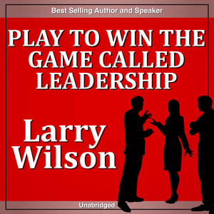 Play-to-win-the-game-called-leaderships-greatest-challenge-audiobook