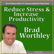 Reduce Stress and Increase Productivity audiobook download