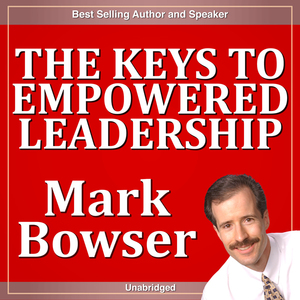 The-keys-to-empowered-leadership-audiobook