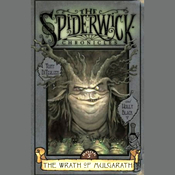 The Wrath of Mulgarath: The Spiderwick Chronicles, Book 5 (Unabridged) audiobook download