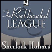 The Red-Headed League: Sherlock Holmes (Unabridged) audiobook download