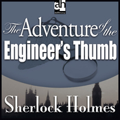 The Adventure of the Engineer's Thumb: Sherlock Holmes (Unabridged) audiobook download