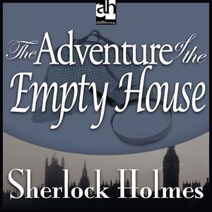 The-adventure-of-the-empty-house-sherlock-holmes-unabridged-audiobook