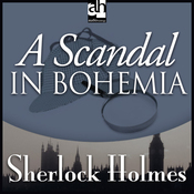 A Scandal in Bohemia: Sherlock Holmes (Unabridged) audiobook download