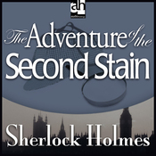 Sherlock Holmes: The Adventure of the Second Stain (Unabridged) audiobook download