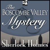 Sherlock Holmes: The Boscombe Valley Mystery (Unabridged) audiobook download