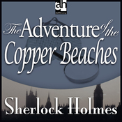 Sherlock Holmes: The Adventure of the Copper Beaches (Unabridged) audiobook download