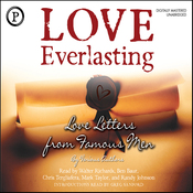 Love Everlasting: Love Letters from Famous Men (Unabridged) audiobook download