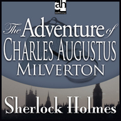 Sherlock Holmes: The Adventure of Charles Augustus Milverton (Unabridged) audiobook download