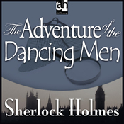 Sherlock Holmes: The Adventure of the Dancing Men (Unabridged) audiobook download