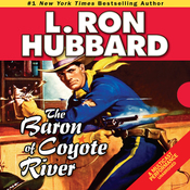 The Baron of Coyote River (Unabridged) audiobook download