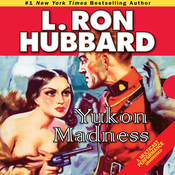 Yukon Madness (Unabridged) audiobook download
