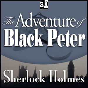 The-adventure-of-black-peter-sherlock-holmes-unabridged-audiobook