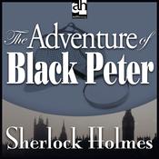 The Adventure of Black Peter: Sherlock Holmes (Unabridged) audiobook download