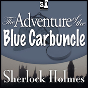 The Adventure of the Blue Carbuncle: Sherlock Holmes (Unabridged) audiobook download
