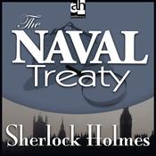Sherlock Holmes: The Naval Treaty (Unabridged) audiobook download