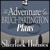 Sherlock Holmes: The Adventure of the Bruce-Partington Plans (Unabridged) audiobook download