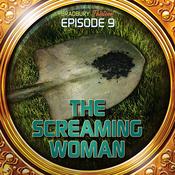 The Screaming Woman (Dramatized): Bradbury Thirteen: Episode 9 audiobook download