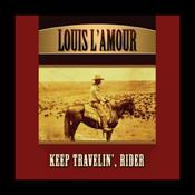 Keep Travelin', Rider (Unabridged) audiobook download