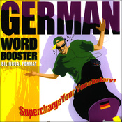 German Word Booster: 500+ Most Needed Words & Phrases (Unabridged) audiobook download
