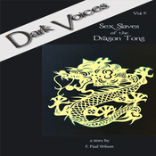 Sex Slaves of the Dragon Tong: Dark Voices, Vol. 6 (Unabridged) audiobook download
