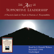 The Art of Supportive Leadership: A Practical Guide for People in Positions of Responsibility (Unabridged) audiobook download