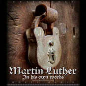 Martin Luther: In His Own Words (Unabridged) audiobook download