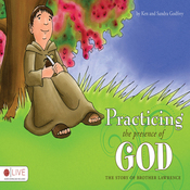 Practicing the Presence of God: The Story of Brother Lawrence (Unabridged) audiobook download
