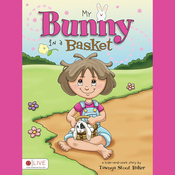 My Bunny in a Basket (Unabridged) audiobook download