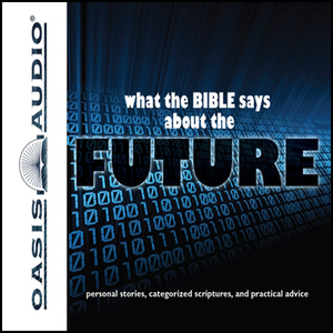 What-the-bible-says-about-the-future-unabridged-audiobook