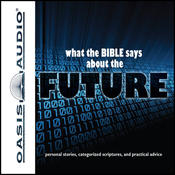 What the Bible Says About The Future (Unabridged) audiobook download