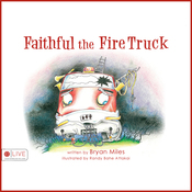 Faithful the Fire Truck (Unabridged) audiobook download