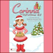 Corinna the Christmas Elf (Unabridged) audiobook download