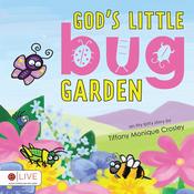 God's Little Bug Garden (Unabridged) audiobook download