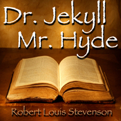 The Strange Case of Dr. Jekyll and Mr. Hyde (Unabridged) audiobook download