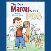 The Day Marcus Got a Dog (Unabridged) audiobook download