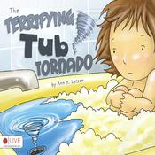The Terrifying Tub Tornado (Unabridged) audiobook download