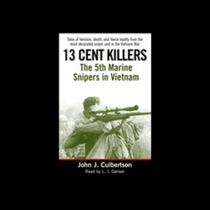 13-cent-killers-the-5th-marine-snipers-in-vietnam-audiobook
