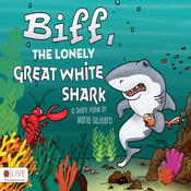 Biff, the Lonely Great White Shark (Unabridged) audiobook download